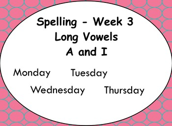 Phonics Lesson Week 3: Long Vowels A and I
