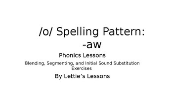 Phonics Lesson Activities - /o/ spelled -aw Spelling Pattern K 1st 2nd 3rd Grade