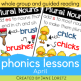 Phonics Lessons for whole group or guided reading (April)