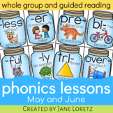 Phonics Lessons for whole group or guided reading (May and June)