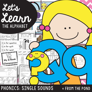 Phonics {Alphabet Letter Sound Q} - Letter of the Week Packet