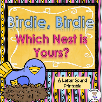 Phonics- Letter Sounds -Birdie, Birdie, Which Nest is Yours-Letter N
