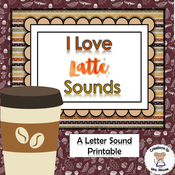 Phonics- Letter Sounds - I Love Latte' Sounds - Letter L