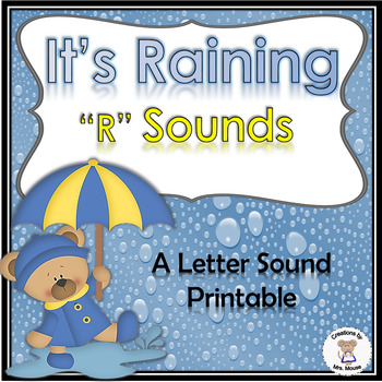 "Phonics- Letter Sounds - Its Raining the ""R"" Sound - Letter R"