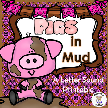 Phonics- Letter Sounds - Pigs in Mud - Letter P