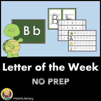 Letter of the Week B NO PREP