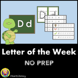Letter of the Week D NO PREP