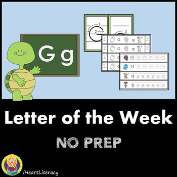 Letter of the Week G NO PREP