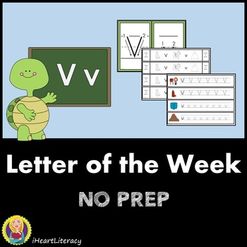 Letter of the Week V NO PREP