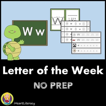 Letter of the Week W NO PREP