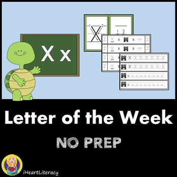 Letter of the Week X NO PREP