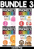 Phonics Letter of the Week BUNDLE 3