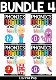 Phonics Letter of the Week BUNDLE 4