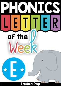 Phonics Letter of the Week E