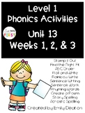 Phonics Level 1 Unit 13