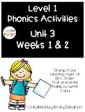 Phonics Level 1 Unit 3