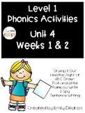 Phonics Level 1 Unit 4