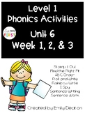 Phonics Level 1 Unit 6