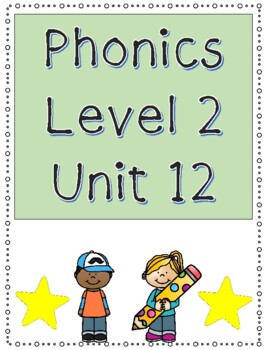 Phonics Level 2 Unit 12: oi, oy, and trick words