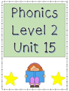 Phonics Level 2 Unit 15: oo, ou, ue, ew, and trick words