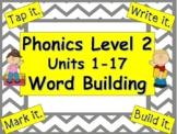 Phonics Level 2 Units 1-17 Word Building BUNDLE