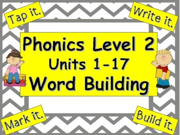 Phonics Level 2 Units 1-17 Word Building BUNDLE