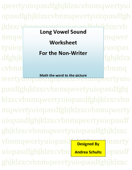Phonics---Long Vowel Sound Words for the Non-Writer (A, E, I, O, & U)