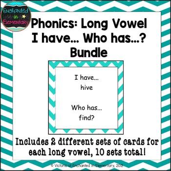 Phonics: Long Vowel Sounds I Have, Who Has Bundle