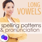 Phonics and Pronunciation for ADULT ESL Long Vowel Sounds