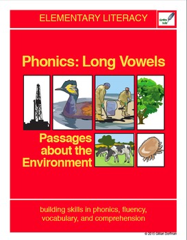 Phonics: Long Vowels - Passages About the Environment