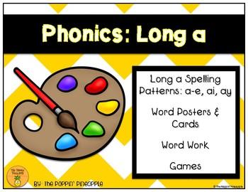 Phonics: Long a Spelling Patterns (a-e, ai, ay)
