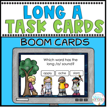 Phonics: Long /a/ sound  Digital Task Cards BOOM CARDS