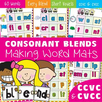 Blends - Making Words Mats - Consonant Blends - ccvc and cvcc