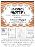 Phonics Mastery- helping students read & write blends, digraphs, & diphthongs
