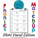 Phonics Match-ups Short Vowel Edition (Decoding & Fluency
