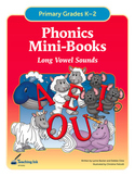 Phonics Mini Books - Long Vowel Sounds (Grades K-2) - by Teaching Ink