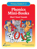 Phonics Mini Books - Short Vowel Sounds (Grades K-2) by Teaching Ink