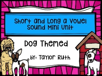 Phonics Mini Unit: Short A and Long A