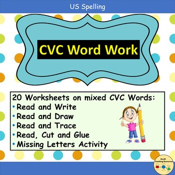 CVC Word Work Worksheets and Teacher Notes - Pre-K/K