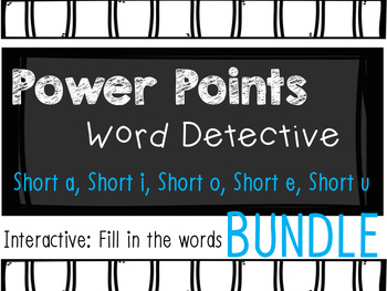 Phonics Mystery Word, Word Detective Interactive Power Point BUNDLE Short Vowels