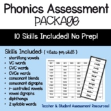 Phonics Assessment Package: 10 Skill Areas!