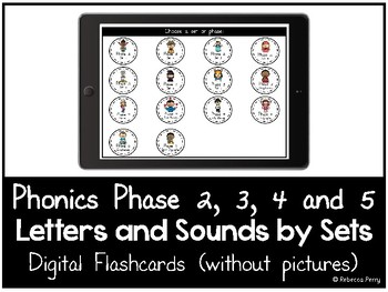 Phonics Phase 2,3,4,5 - Digital Flashcards - Phonics by Set - Letters & Sounds