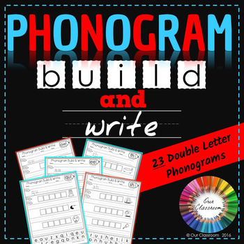Spalding Phonogram Worksheets (Build and Write – 23 Double Letter Phonograms)