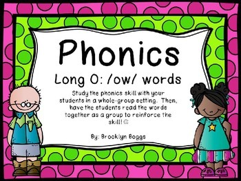 Phonics Powerpoint - Long O - /ow/