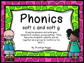 Phonics Powerpoint - Soft C and Soft G
