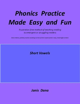 Phonics Practice:  Short Vowels