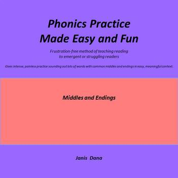 Phonics Practice:  Middles and Endings