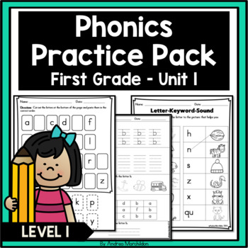 Phonics Practice Pack First Grade Unit 1 - Letter Formation plus more