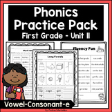 Phonics Practice Pack First Grade Unit 11 - vowel-consonant-e