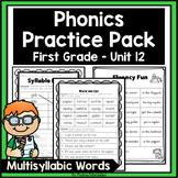 Phonics Practice Pack First Grade Unit 12 - Multisyllabic Words